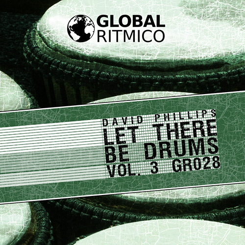 GR028 – Let There Be Drums Vol. 3