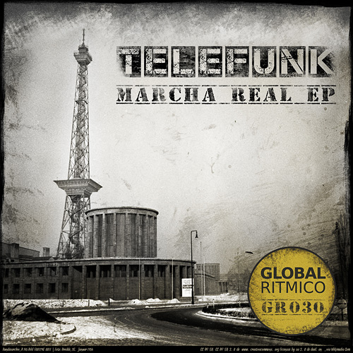 GR030 – TELEFUNK – MARCHA REAL EP