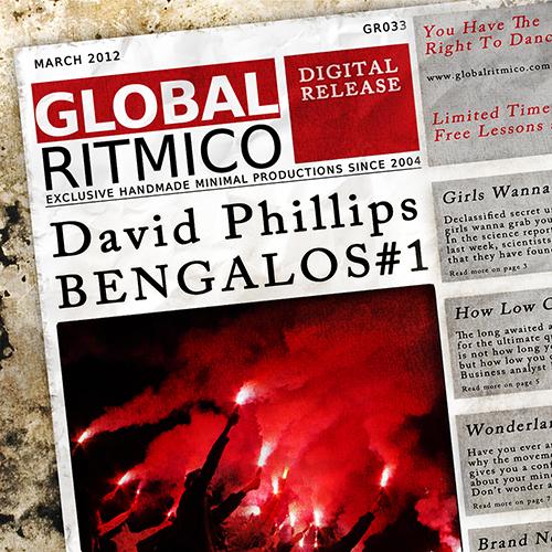 GR033 – David Phillips – Bengalos #1