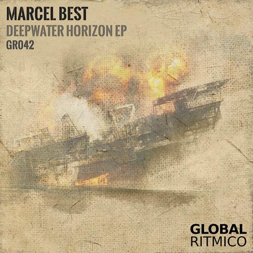 GR042 – Marcel Best – Deepwater Horizon EP