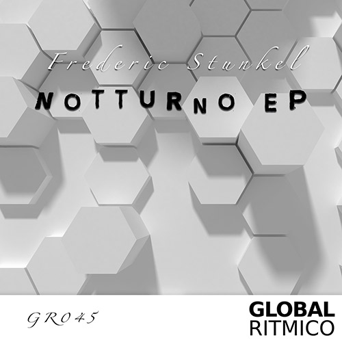 GR045 – Frederic Stunkel – Notturno EP