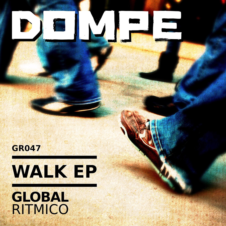 GR047 – Dompe – Walk EP