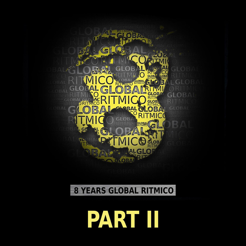 GR049 – 8 Years Global Ritmico – Part II