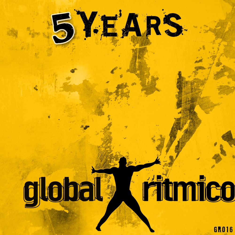GR016 – 5 YEARS Global Ritmico