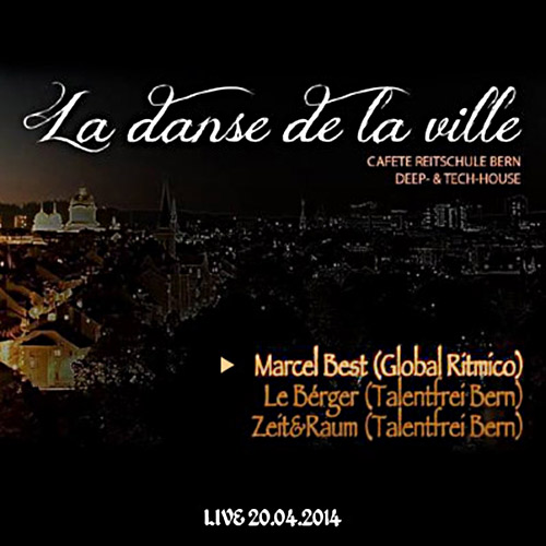 Marcel Best – Deep House Fever – LIVE at Cafete Bern – La dance de la ville