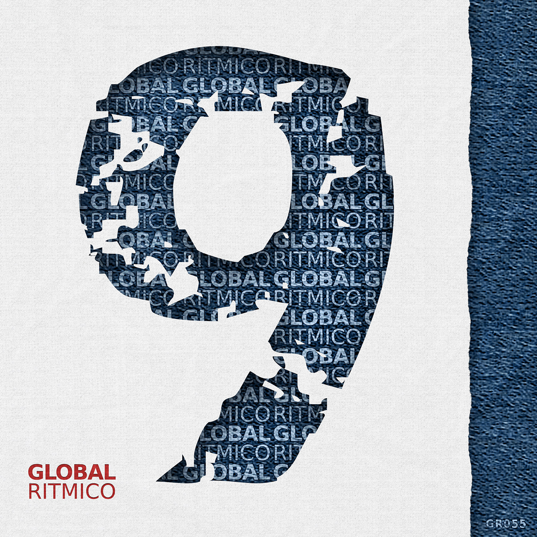 GR055 – 9 Years Global Ritmico