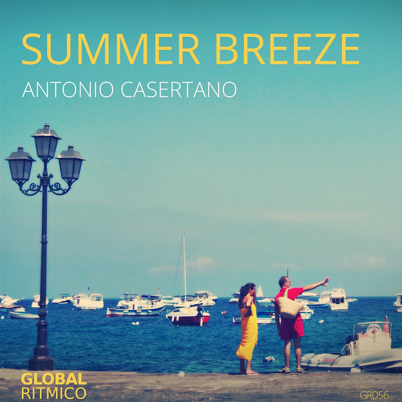 GR056 – Antonio Casertano – Summer Breeze EP